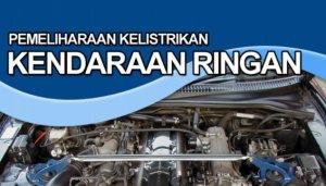 Pemeliharaan Kelistrikan Kendaraan Ringan BSE Kelas XI